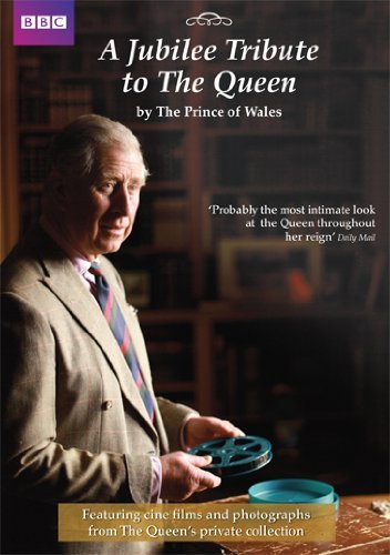 A Jubilee Tribute to The Queen by The Prince of Wales [Import anglais] de Bbc