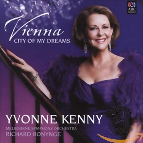 Vienna, City of my Dreams de ABC Classics