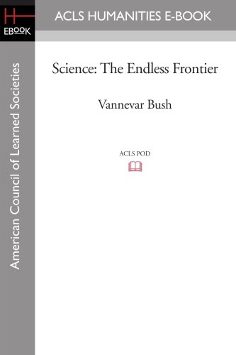 Science: The Endless Frontier de ACLS Humanities E-Book