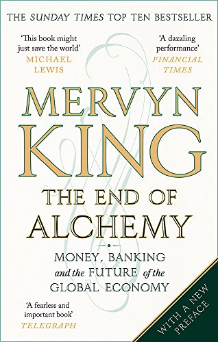 The End of Alchemy: Money, Banking and the Future of the Global Economy de Abacus