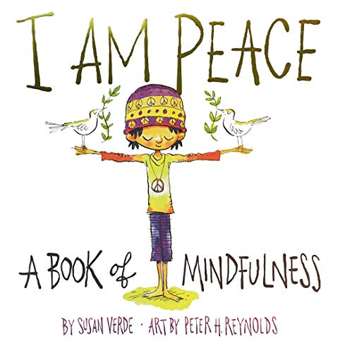 I Am Peace : A Book of Mindfulness de Abrams Books for Young Readers