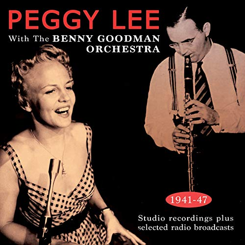 With the Benny Goodman Orchestra 1941-47 Studio Recordings and Radio Broadcasts de Acrobat