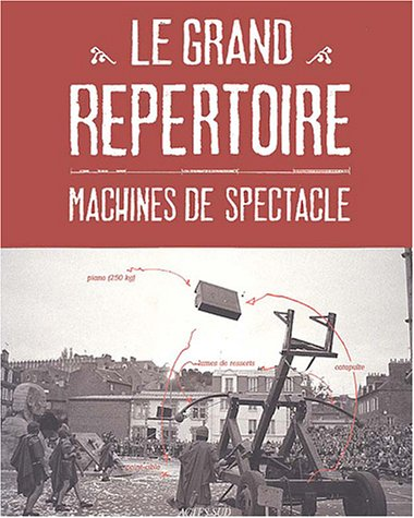 Le grand répertoire : Machines de spectacle de Actes Sud