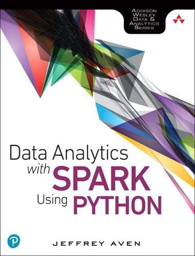 Data Analytics with Spark Using Python de Addison-Wesley Professional