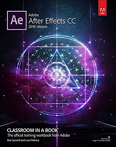 Adobe After Effects CC Classroom in a Book (2018 release) de Adobe