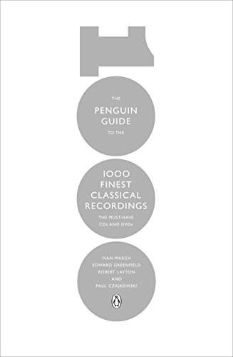 The Penguin Guide to the 1000 Finest Classical Recordings: The Must-Have CDs and DVDs de Alfred Music