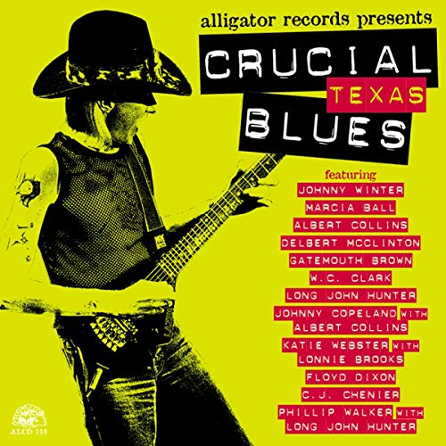 Crucial Texas Blues de Alligator