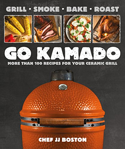 Go Kamado: More than 100 recipes for your ceramic grill de Alpha