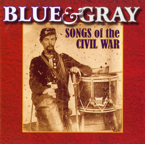 Blue & Gray: Songs of the Civil War [Import allemand] de Altissimo Records