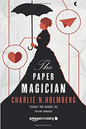 The Paper Magician - Édition française de Amazon Crossing