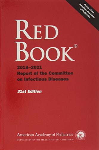 Red Book 2018-2021: Report of the Committee on Infectious Diseases de American Academy of Pediatrics