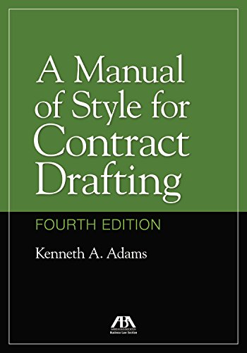A Manual of Style for Contract Drafting de American Bar Association