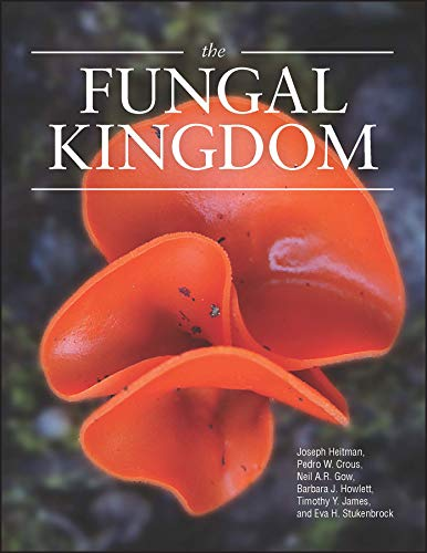 The Fungal Kingdom de American Society for Microbiology