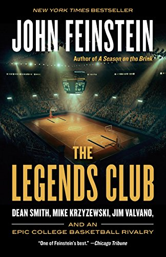 The Legends Club: Dean Smith, Mike Krzyzewski, Jim Valvano, and an Epic College Basketball Rivalry de Anchor