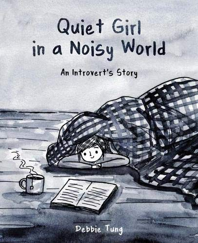 Quiet Girl in a Noisy World : An Introvert's Story de Andrews McMeel Publishing