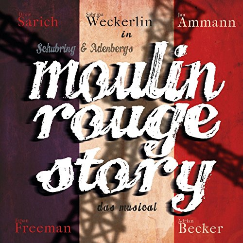 Moulin Rouge Story-das Music [Import allemand] de Anything Goes Records (Alive)