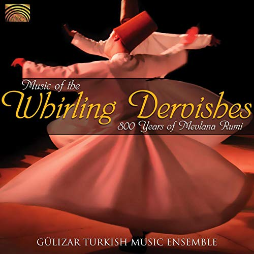 Music of the Whirling Dervishes de Arc