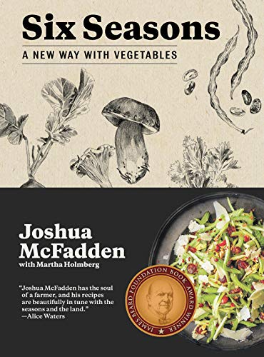 Six Seasons: A New Way With Vegetables de Artisan Division of Workman Publishing
