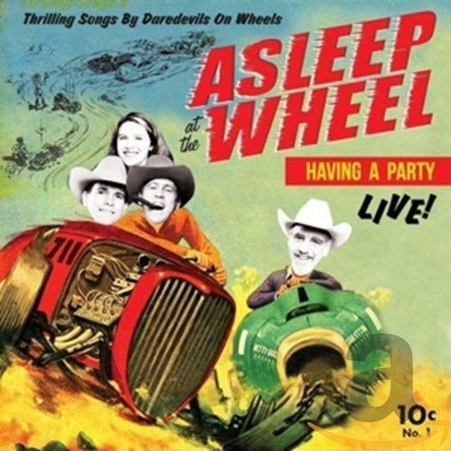 Havin A Party - Live de Asleep At The Wheel