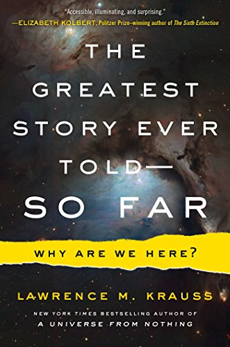The Greatest Story Ever Told--So Far: Why Are We Here? de Atria Books
