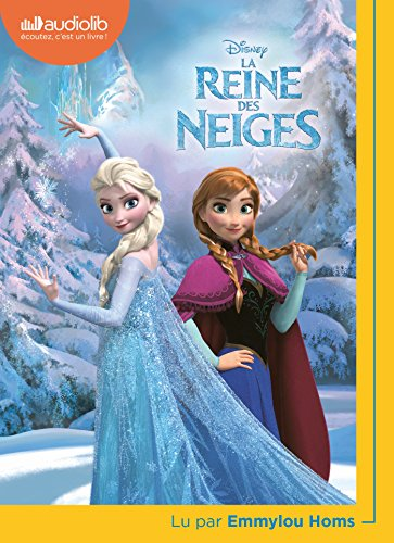 La Reine des Neiges: Livre audio 1CD MP3 de Audiolib