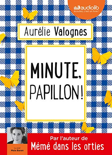 Minute, papillon !: Livre audio 1 CD MP3 de Audiolib