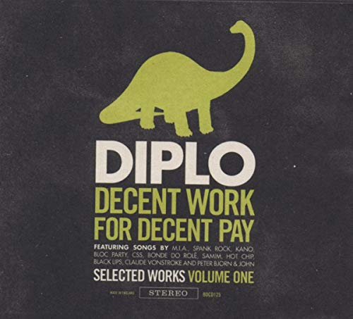 Decent Work for Decent Pay de BIG DADA