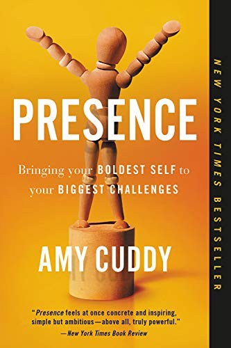 Presence: Bringing Your Boldest Self to Your Biggest Challenges de Back Bay Books