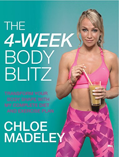 The 4-Week Body Blitz: Transform Your Body Shape with My Complete Diet and Exercise Plan de Bantam Press
