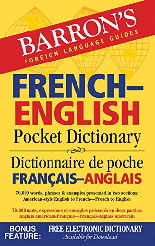 Barron's French-English Pocket Dictionary: 70,000 words, phrases & examples presented in two sections de Barrons Educational Series