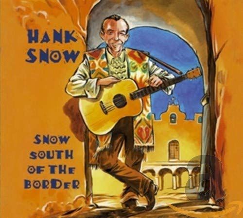 Snow South of the Border de Bear Family