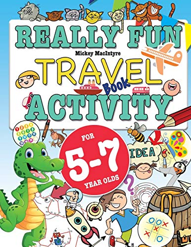 Really Fun Travel Activity Book For 5-7 Year Olds: Fun & educational activity book for five to seven year old children de Bell & Mackenzie Publishing Limited