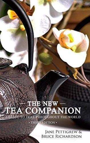 The New Tea Companion: A Guide to Teas Throughout the World de Benjamin Press