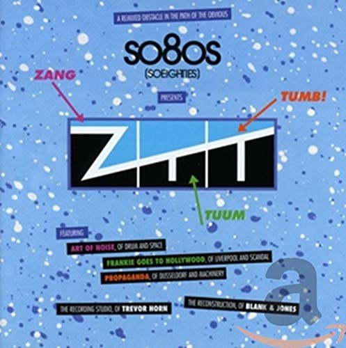 So80s Presents Ztt (a Remixed Obstacle in Path of The Obvious) de Blank&Jones