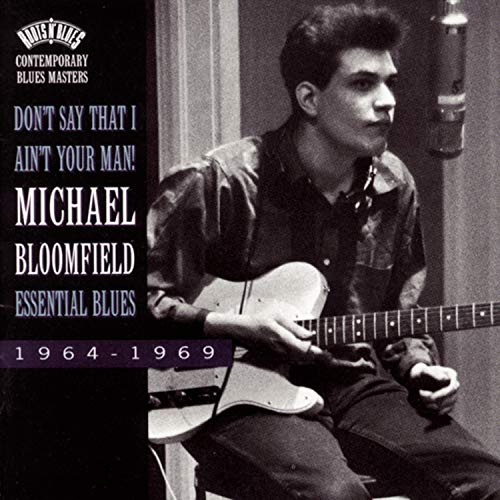 Don't Say That I Ain't Your Ma [Import allemand] de Bloomfield, Michael