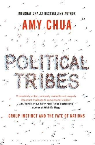Political Tribes : Group Instinct and the Fate of Nations de Bloomsbury Publishing PLC