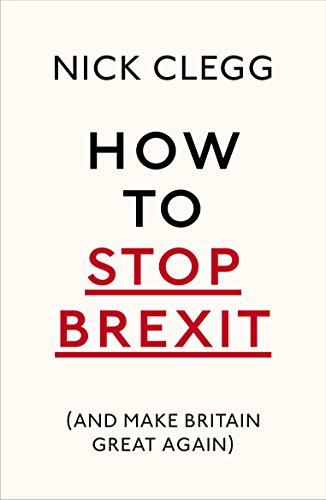How To Stop Brexit (And Make Britain Great Again) de Bodley Head