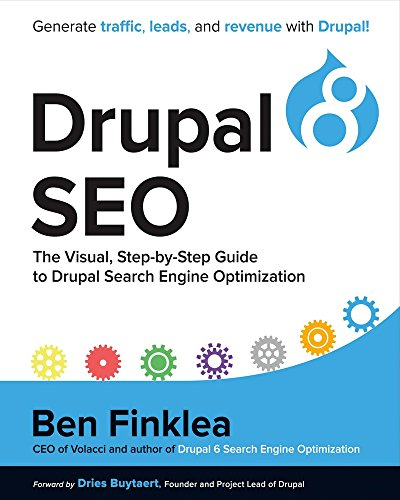 Drupal 8 SEO: The Visual, Step-by-Step Guide to Drupal Search Engine Optimization de Bookbaby