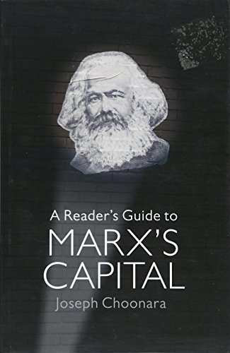 A Reader's Guide To Marx's Capital de Bookmarks