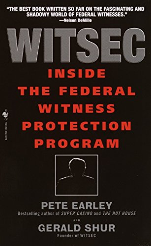Witsec: Inside the Federal Witness Protection Program de Bantam