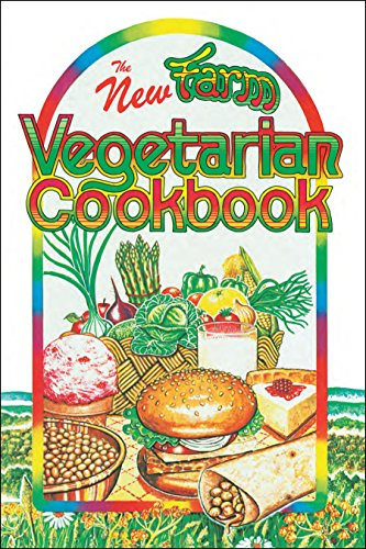 The New Farm Vegetarian Cookbook de Book Publishing Company