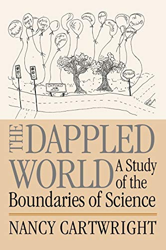 The Dappled World: A Study of the Boundaries of Science de Brand: Cambridge University Press