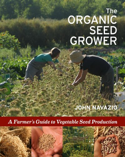 The Organic Seed Grower: A Farmer's Guide to Vegetable Seed Production de Brand: Chelsea Green Publishing
