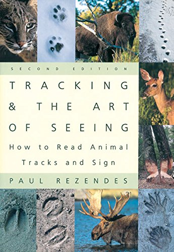Tracking and the Art of Seeing, 2nd Edition: How to Read Animal Tracks and Signs de Collins Reference