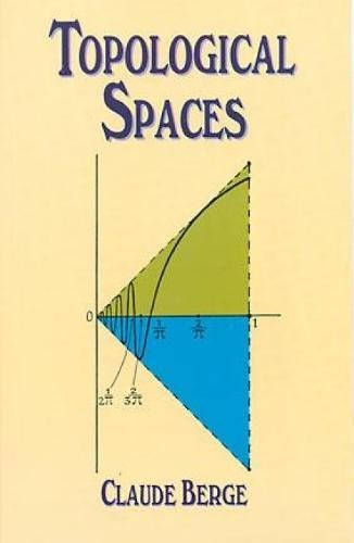 Topological Spaces: Including a Treatment of Multi-Valued Functions, Vector Spaces and Convexity de Brand: Dover Publications