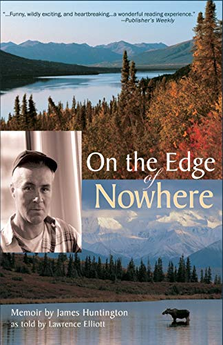 On the Edge of Nowhere de Epicenter Press, Incorporated
