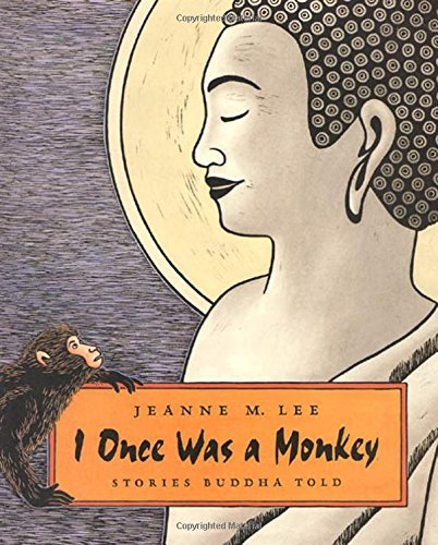 I Once Was a Monkey: Stories Buddha Told de Farrar, Straus and Giroux (Byr)
