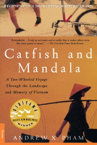 Catfish and Mandala: A 2 Wheeled Voyage Through the Landscape and Memory of Vietnam de Brand: Farrar Straus and Giroux