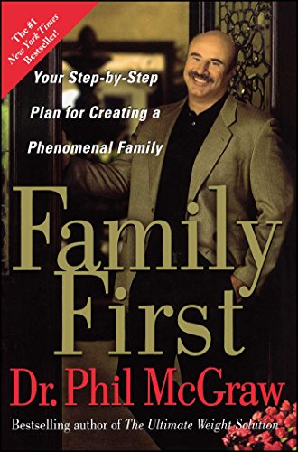 Family First: Your Step-by-Step Plan for Creating a Phenomenal Family de Brand: Free Press