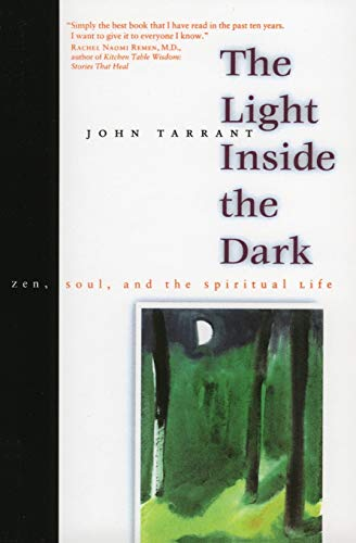 The Light Inside the Dark: Zen, Soul, and the Spiritual Life de Harper Perennial